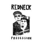 Redneck_Possession