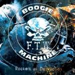FTWBoogieMachine_RockersOfDestruction