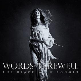 WordsOfFarewell_TheBlackWild