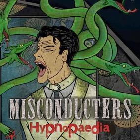 Misconducters_Hypnopaedia