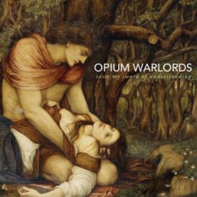 OpiumWarlords_TasteMySword