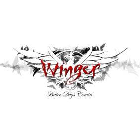 Winger_BetterDaysComin