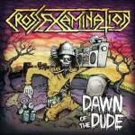 CrossExamination_DawnOfThe