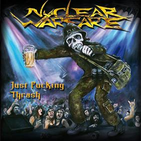 NuclearWarfare_JustFuckingThrash
