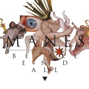 Manes_BeAllEnd