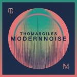 ThomasGiles_ModernNoise